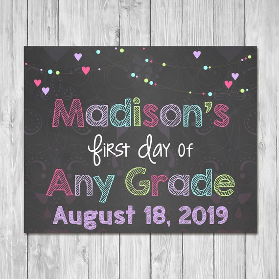First Day of School Sign 2019 Any Grade - Chalkboard Sign - Printable Photo Prop - First Day of School Sign - Custom Back to School 100586