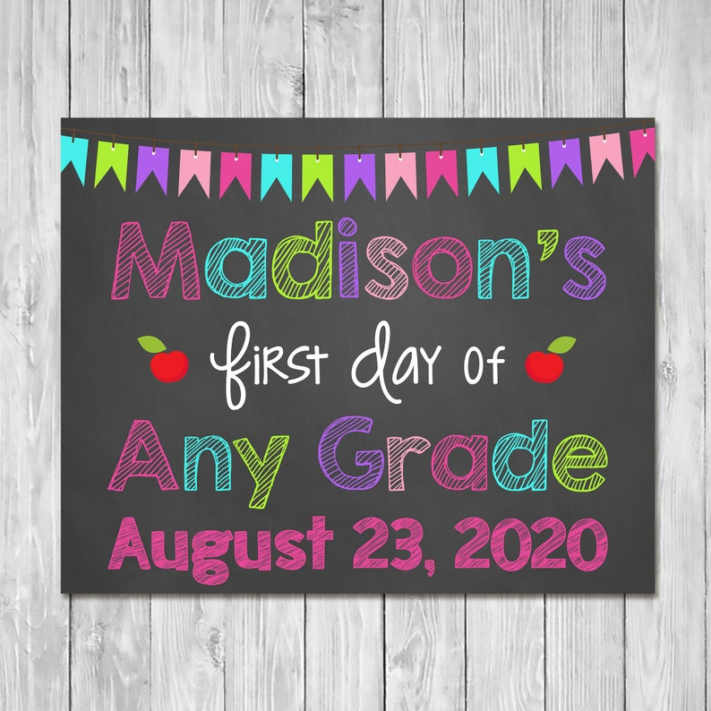 First Day of School Sign 2019 Any Grade - Chalkboard Sign - Printable Photo Prop - First Day of School Sign - Custom Back to School 100585