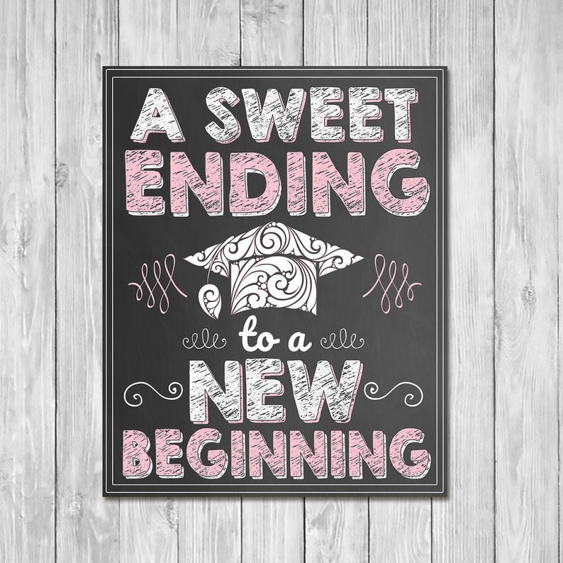 A Sweet Ending to a New Beginning Chalkboard Sign Pink - Printable Graduation Candy Sign Graduation Party - Graduation Candy Table - 100957