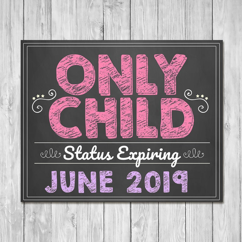Pregnancy Announcement Sign Pink - Only Child Expiring - Sibling Announcement Sign - Expecting Sign - Photo Prop Pregnancy Reveal Sign