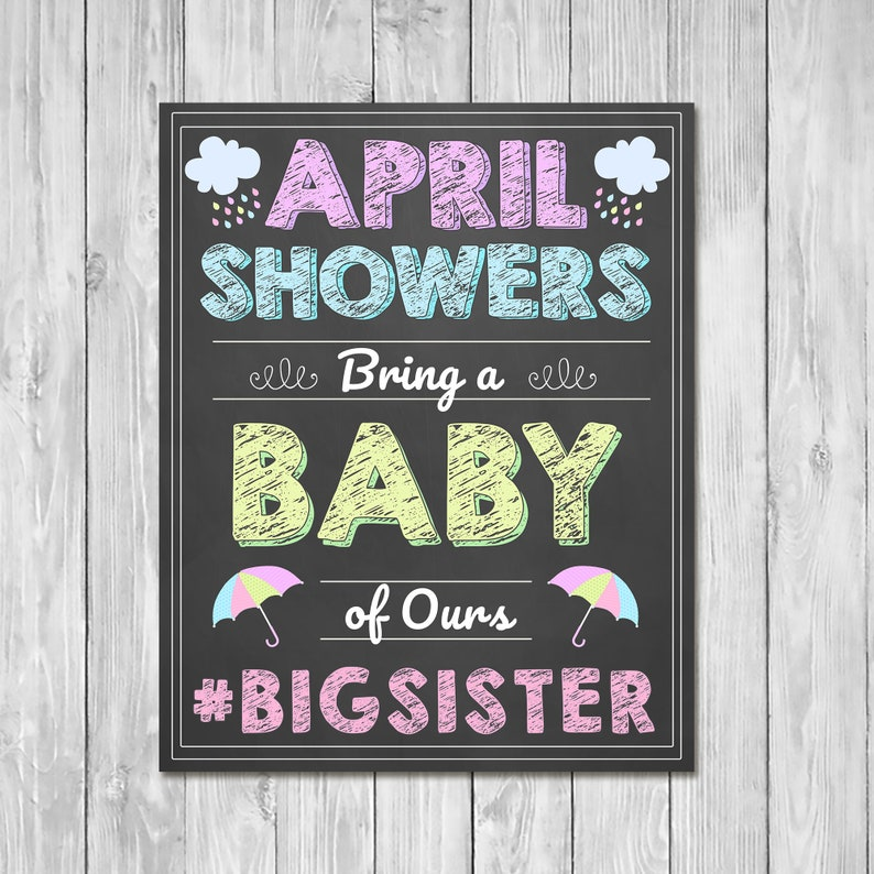 Pregnancy Announcement Sign - April Showers Bring a Baby of Ours - Sibling Announcement Sign - Expecting Sign - Photo Prop Pregnancy Reveal