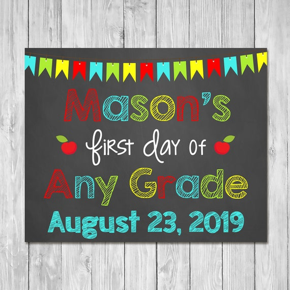 First Day of School Sign 2019 Any Grade - Chalkboard Sign - Printable Photo Prop - First Day of School Sign - Custom Back to School 100587