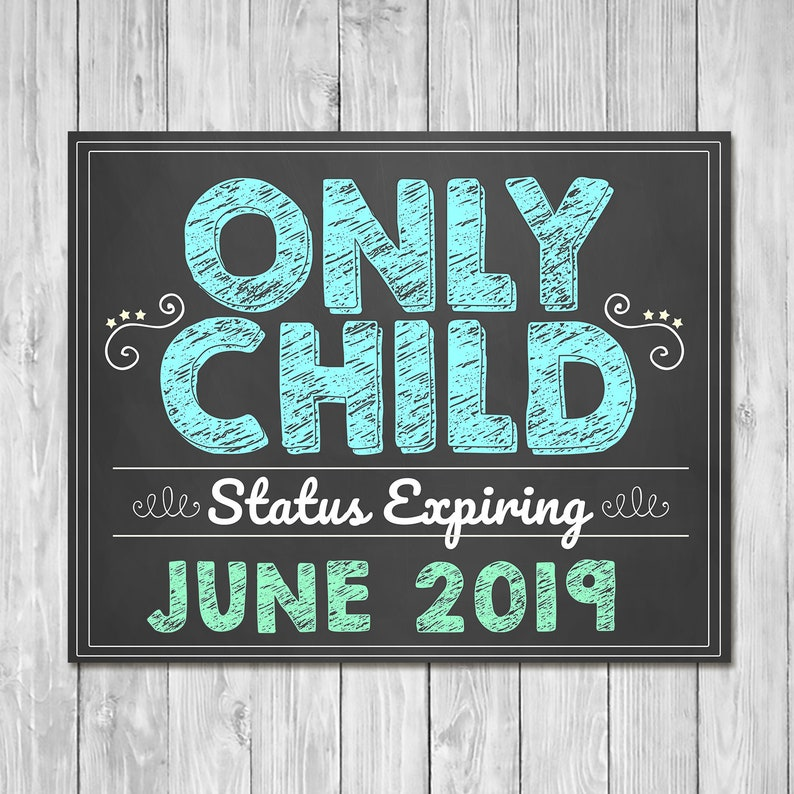 Pregnancy Announcement Sign - Only Child Expiring - Sibling Announcement Sign - Expecting Sign - Photo Prop Pregnancy Reveal Sign