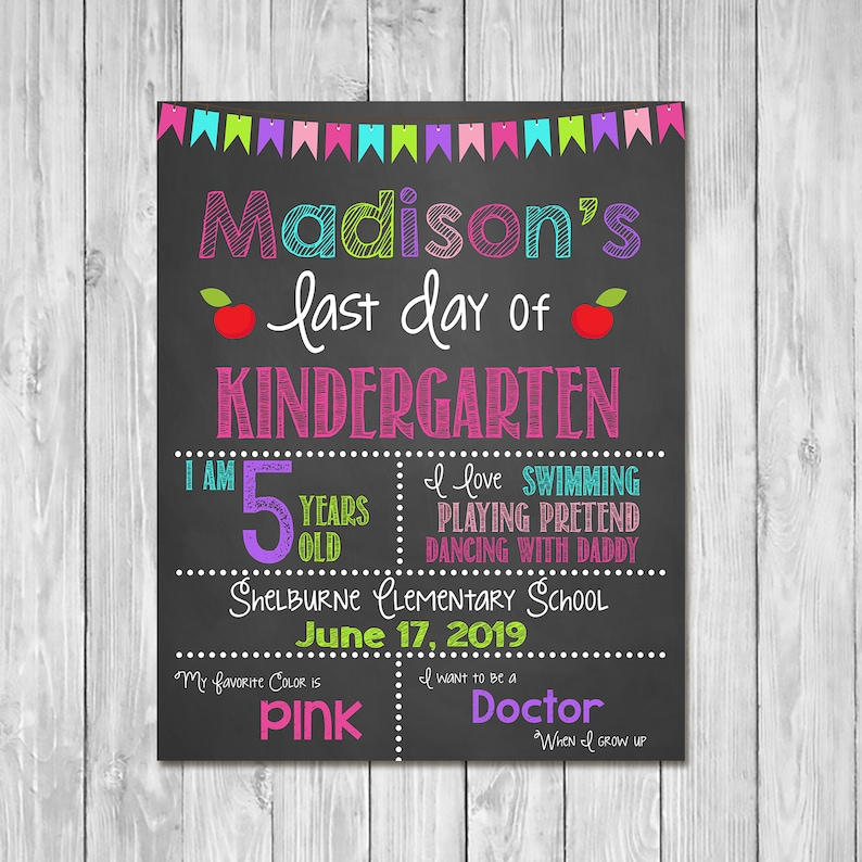 Last Day of Kindergarten Chalkboard Sign Printable Photo Prop - First Day of School Sign - Personalized Back to School Pink - ANY GRADE
