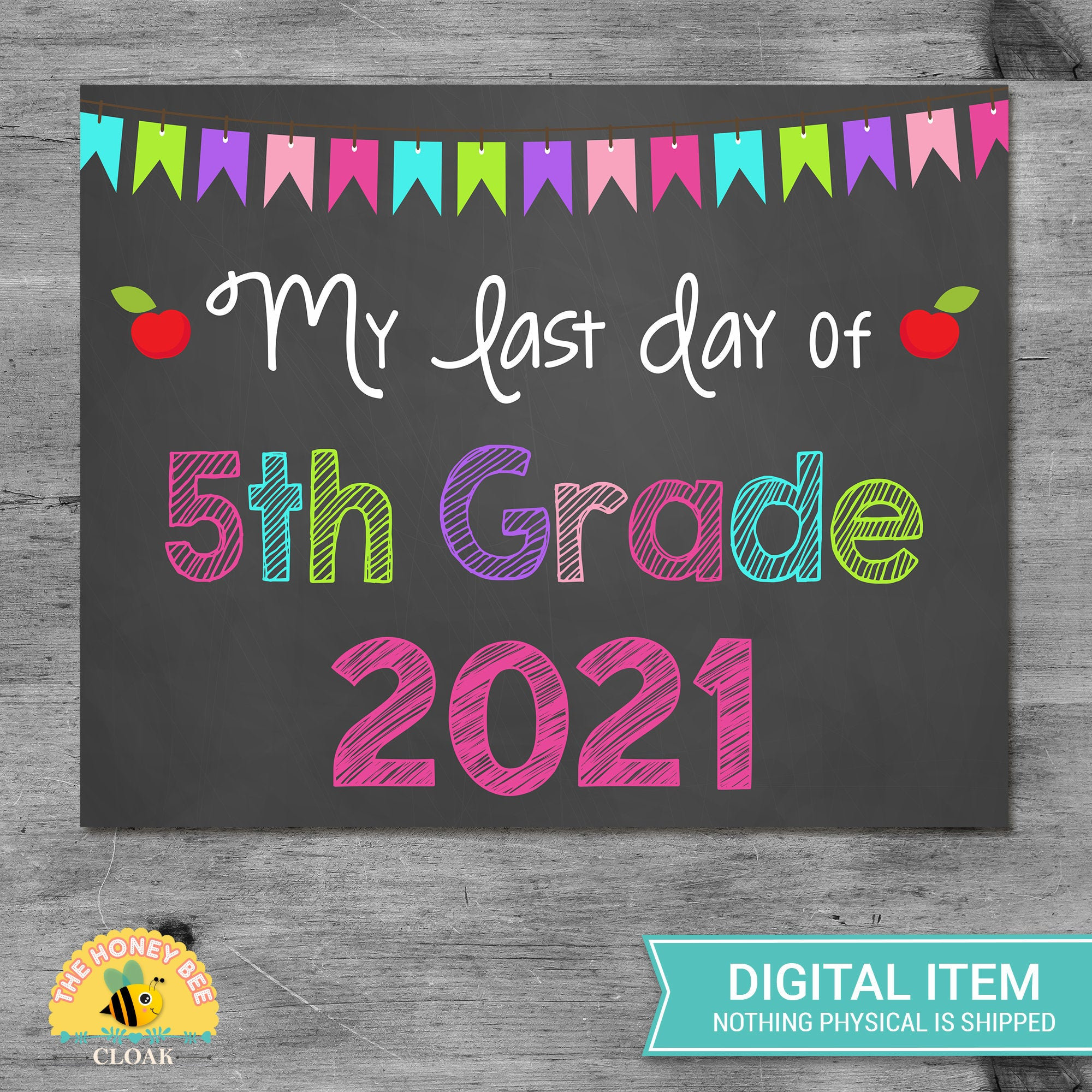 Last Day of 5th Grade 2021 Chalkboard Sign Printable Photo ...