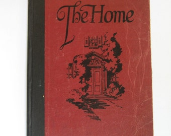 The Home. 1923. Hardcover supplement with 1 year subscription to Woman's Weekly Magazine. Vintage magazine advertising, decorating tips, etc