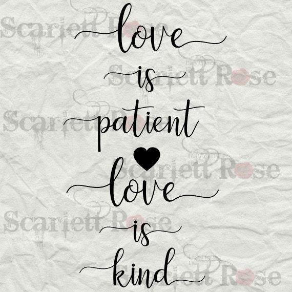 Love Is Patient Love Is Kind 1 Corithians Svg Cut File Clipart Etsy