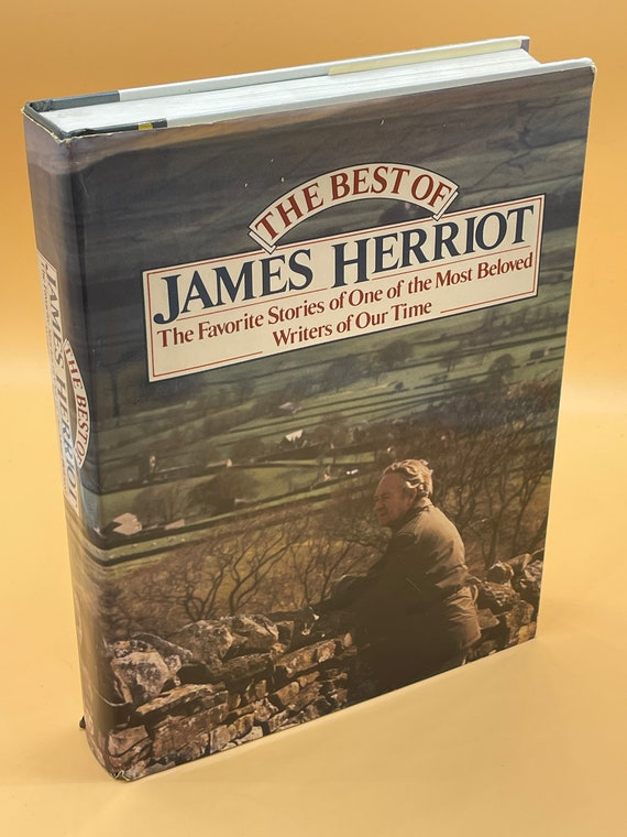 The Best of James Herriot The Favorite Memories of a Country Vet by James Herriot