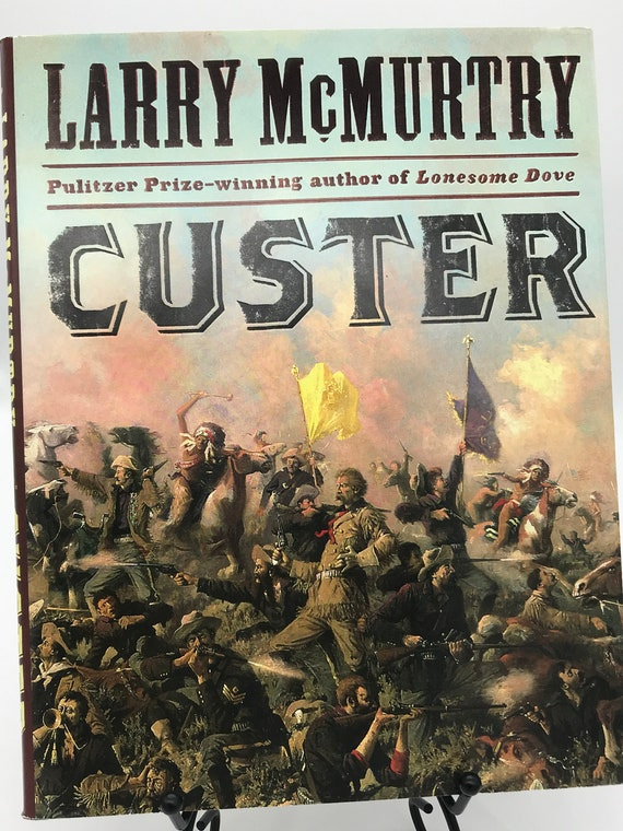 Custer by Larry McMurtry