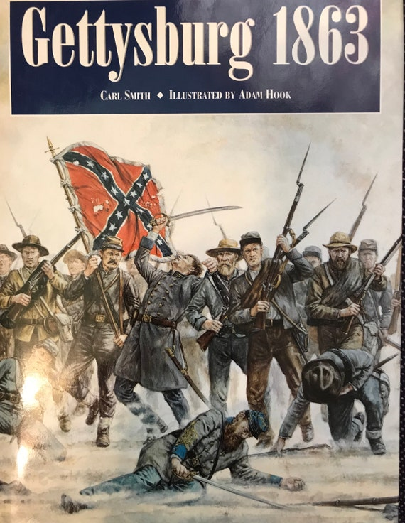 Gettysburg 1863 by Carl Smith and illustrated by Adam Hook