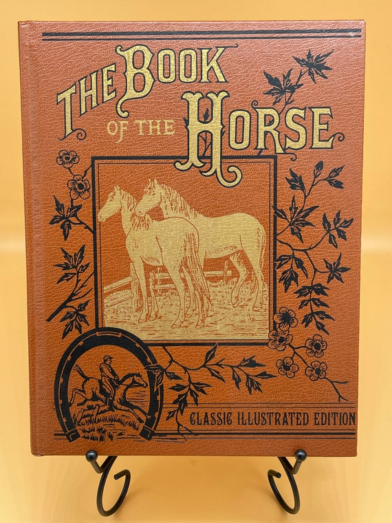 The Book of the Horse Classic Illustrated Edition