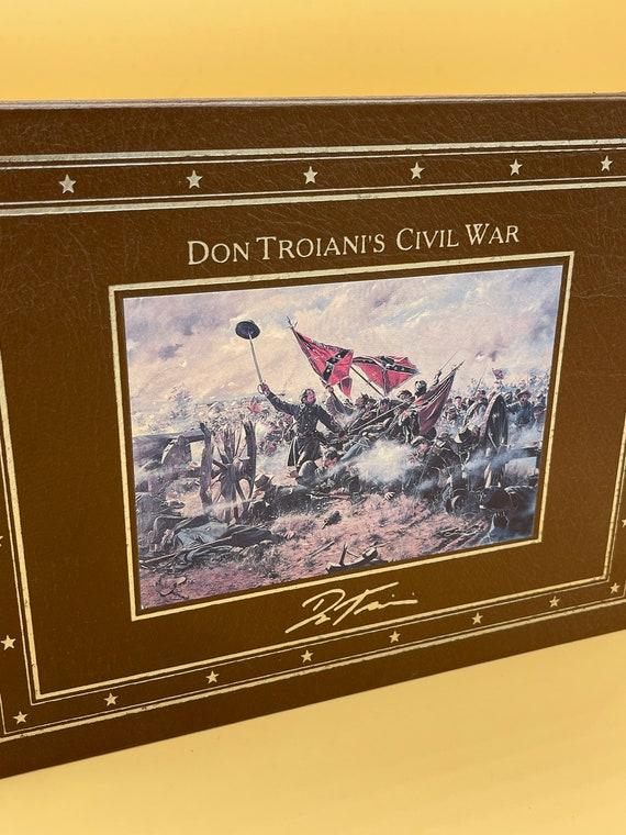 Don Troiani's Civil War (Easton Press Museum Presentation Edition)