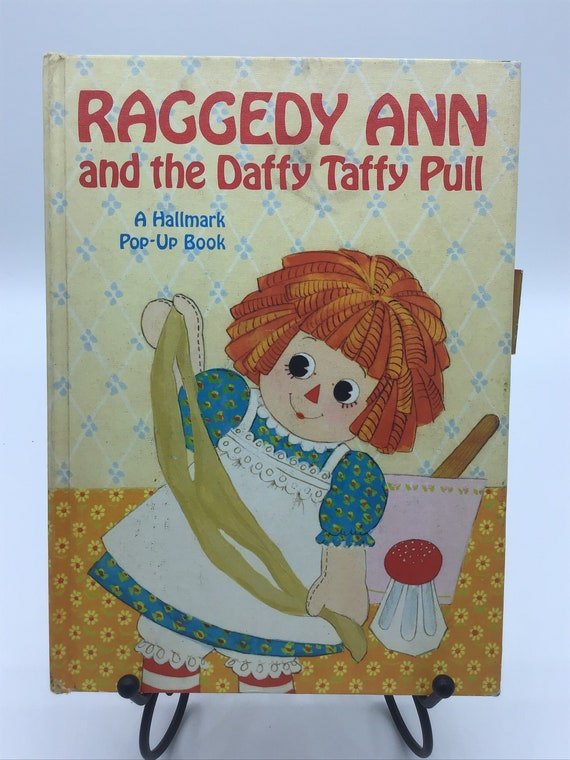Raggedy Ann and the Daffy Taffy Pull  a Hallmark pop up book