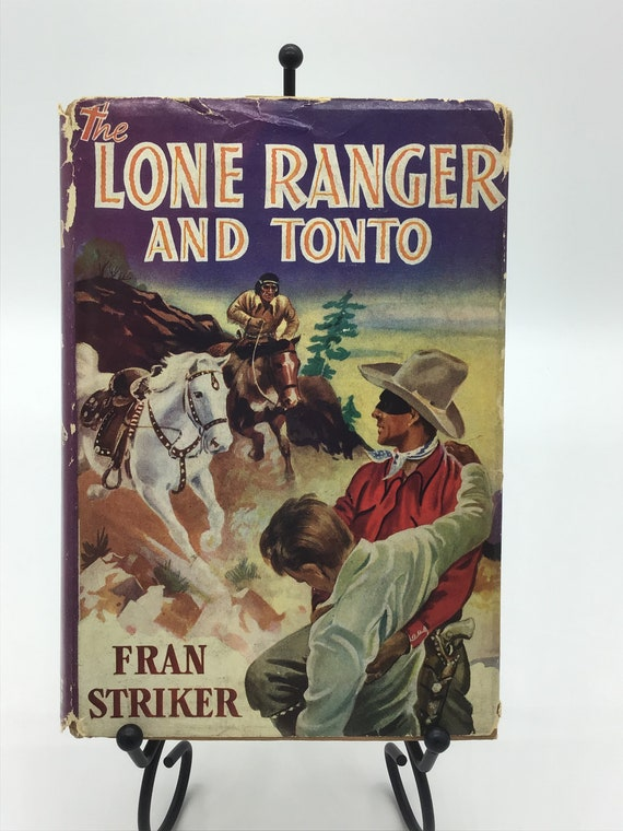 The Lone Ranger and Tonto by Fran Striker (Book 5)