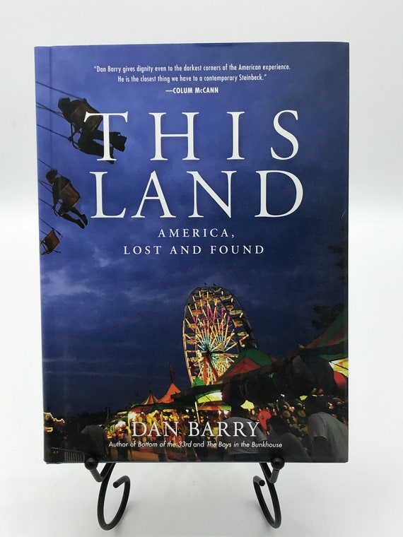 This Land American, Lost and Found. by Dan Barry