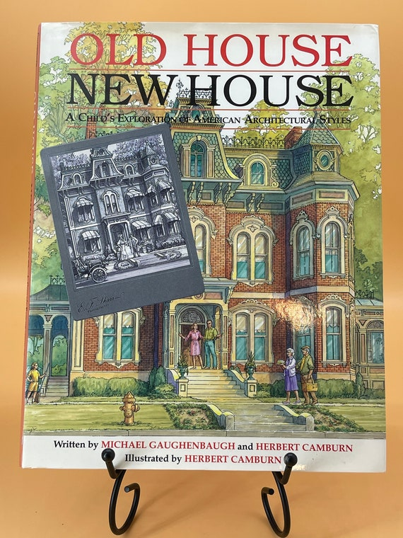 Old House New House A Child's Exploration of American Architectural Styles (Author & Illustrator Signed copy)