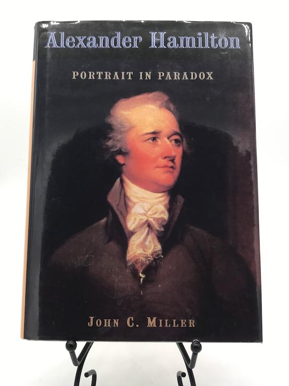 Alexander Hamilton Portrait in Paradox by John C. Miller