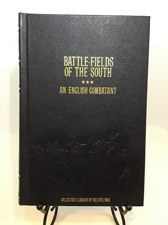 Battlefields of the South  An English Combatant (Collectors Library of the Civil War)