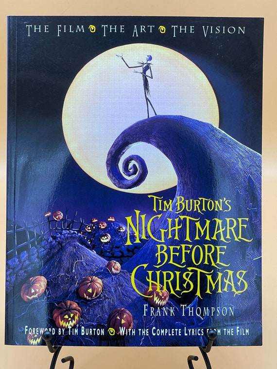 Tim Burton's Nightmare Before Christmas The Film, The Art, The Vision (paperback)