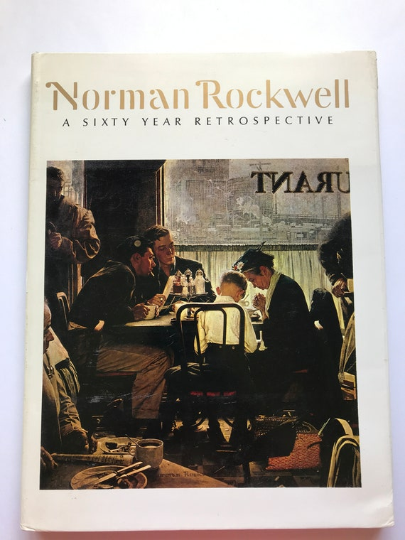 Norman Rockwell  A Sixty Year Retrospective