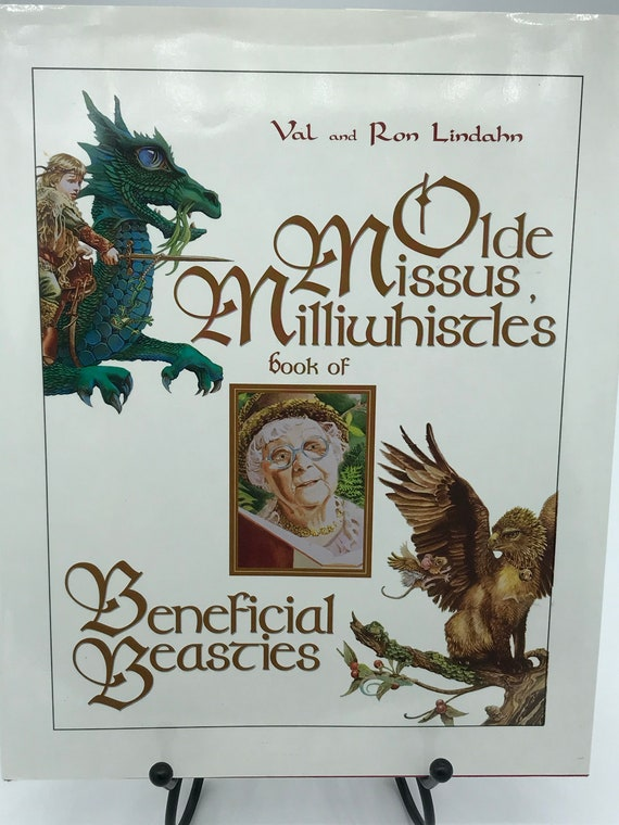 Olde Missus Milliwhistles Book of Beneficial Beasties by Wal and Ron Lindahn
