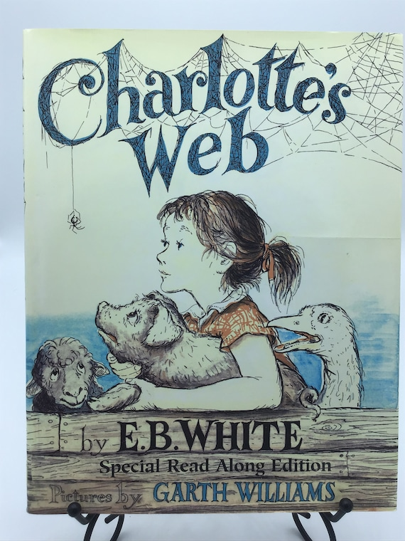 Charlotte's Web  by E.B. White (Special Read Along Edition)