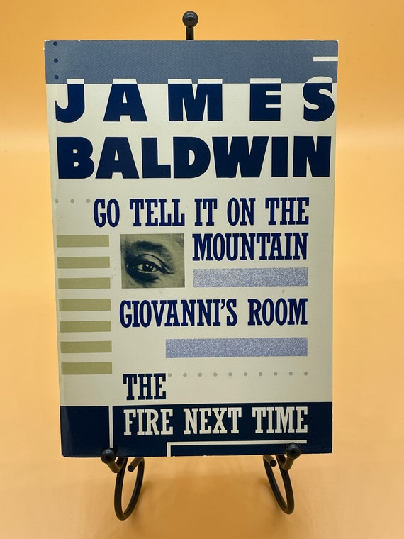 James Baldwin Selection; Go Tell It On The Mountain, Giovanni's Room, The Fire Next Time by James Baldwin (paperback)
