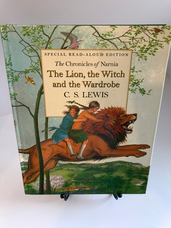The Chronicles of Narnia  The Lion, the Witch, and the Wardrobe  by C.S. Lewis