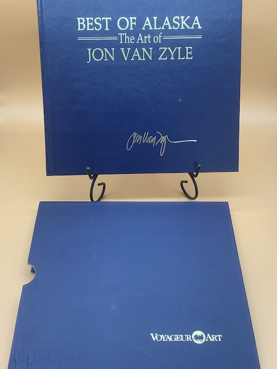 The Best of Alaska The Art of Jon Van Zyle  (Premier signed limited numbered edition hardcover in slipcase)