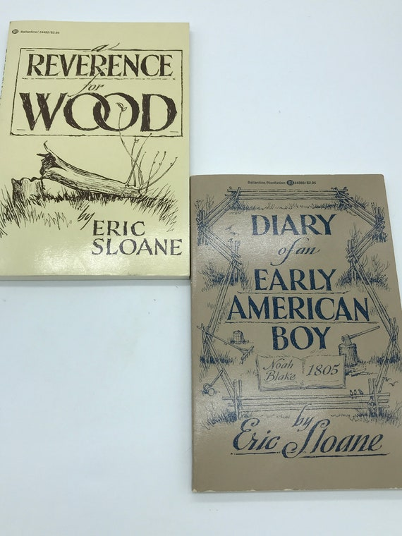 Diary of an Early American Boy and Reverence for Wood set of two paperbacks by Eric Sloane