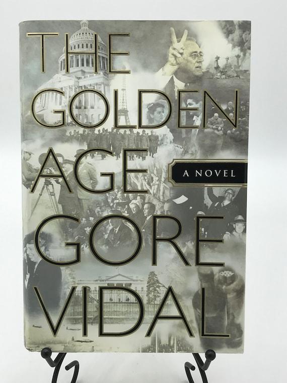 The Golden Age a Novel by Gore Vidal
