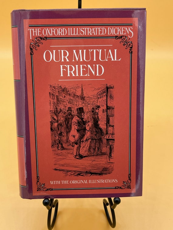 Our Mutual Friend by Charles Dickens (Oxford Illustrated Dickens)