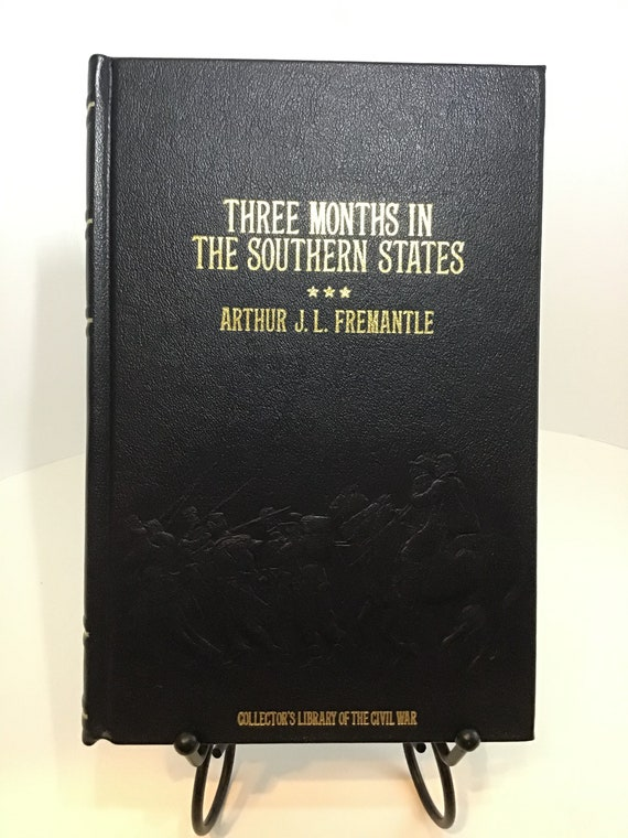Three Months in the Southern States (Collectors Library of the Civil War) by Arthur J.L. Fremantle