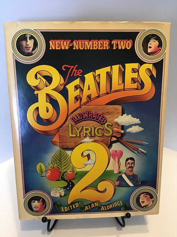The Beatles Illustrated Lyrics 2  Edited by Alan Aldridge