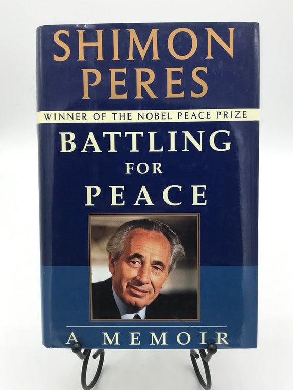 Battling for Peace a Memoir by Simon Peres (signed copy)