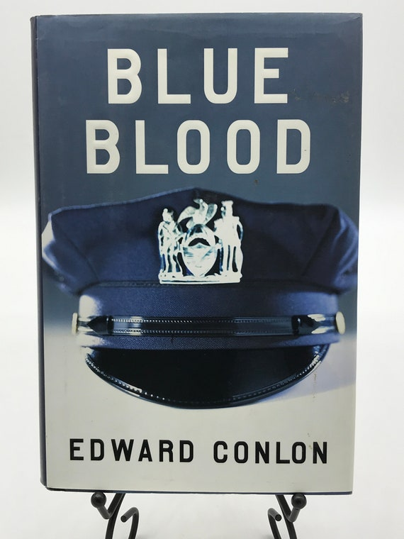 Blue Blood a Novel by Edward Conlon
