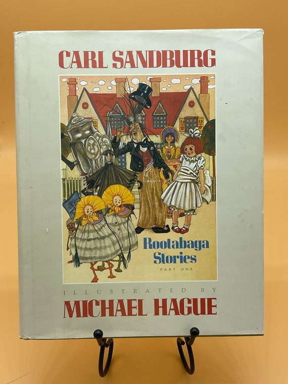 Rootabaga Stories Part One by Carl Sandburg  Illustrated by Michael Hague