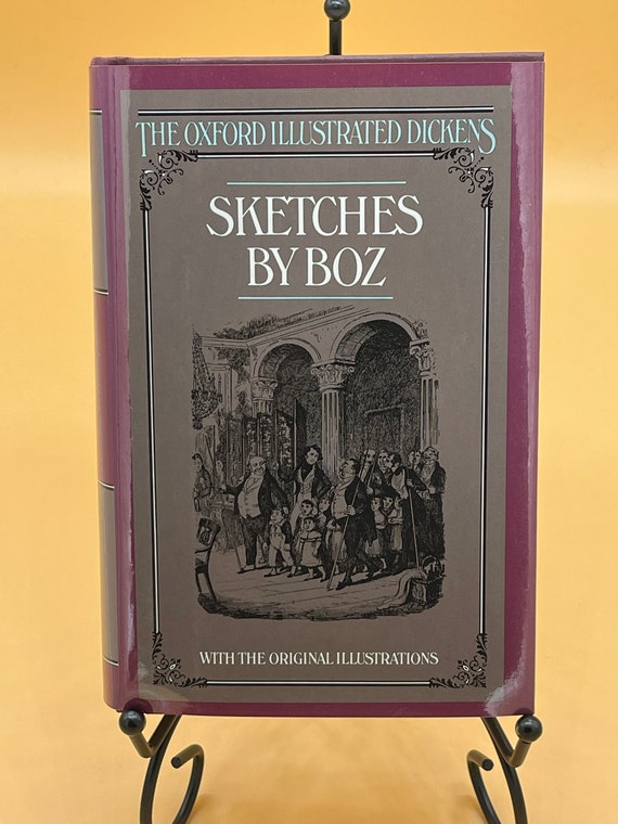 Sketches by Box by Charles Dickens (Oxford Illustrated Dickens)