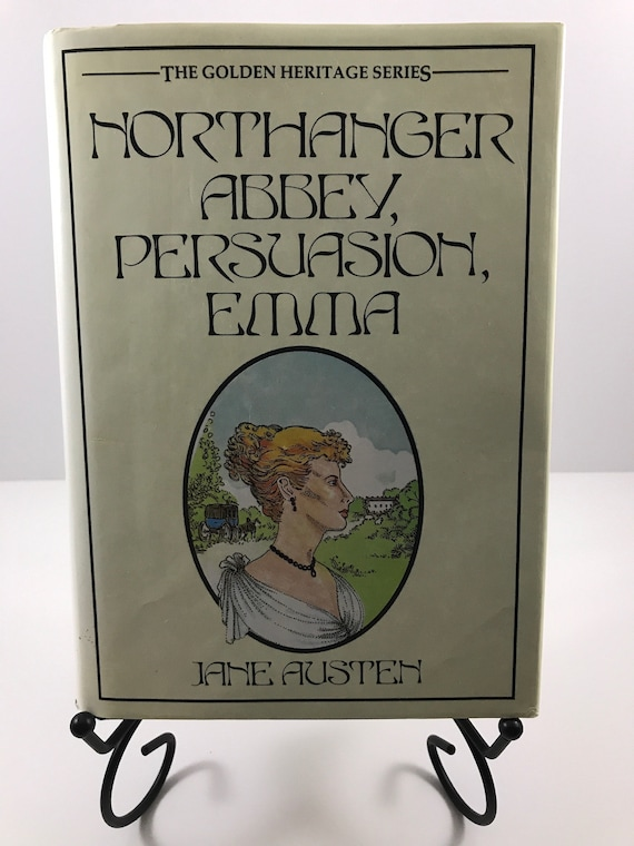 Northanger Abbey, Persuasion, Emma  by Jane Austin