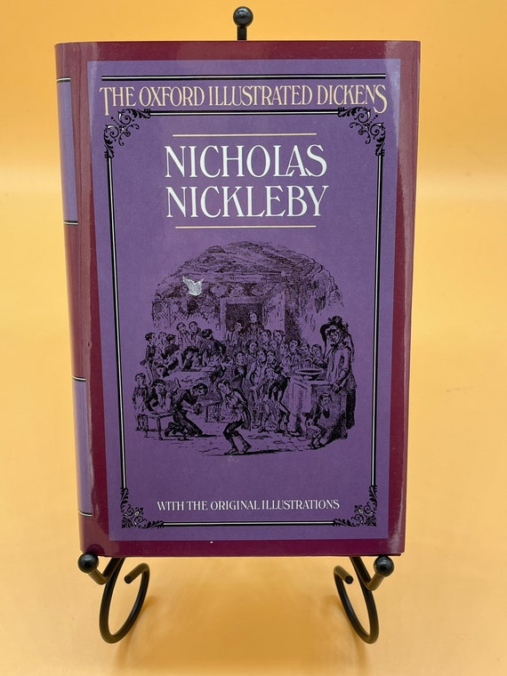 Nicholas Nickleby by Charles Dickens (Oxford Illustrated Dickens)