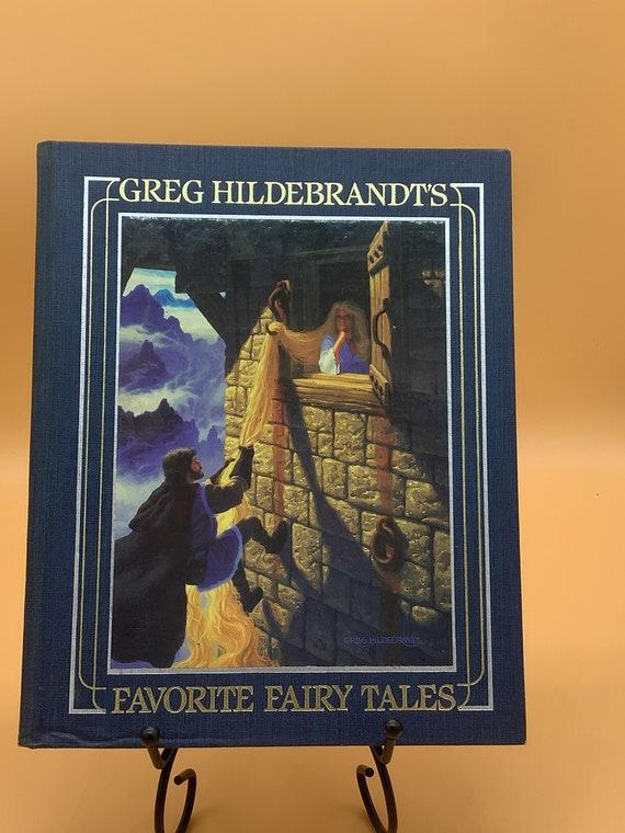 Greg Hilderbrandt's Favorite Fairy Tales