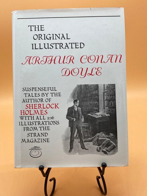 The Original Illustrated Arthur Conan Doyle Sherlock Holmes