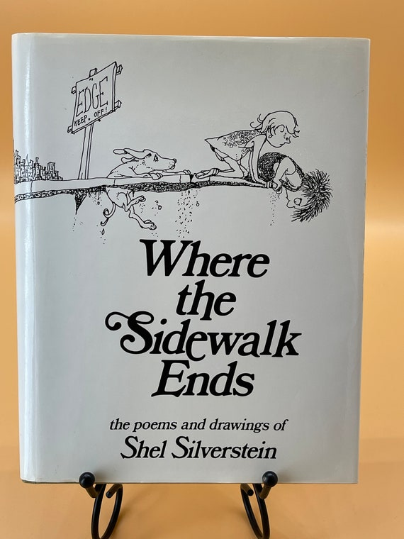 Where the Sidewalk Ends the poems and drawings of Shel Silverstein