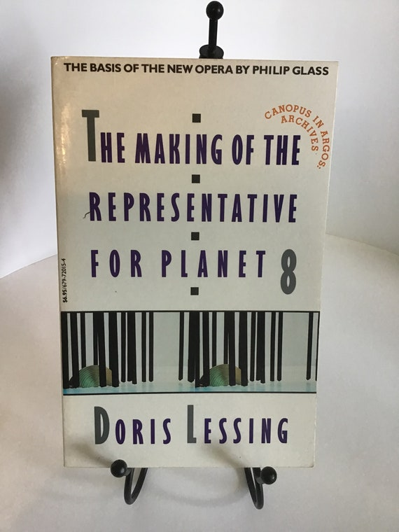 The Making of the Representative For Planet 8 (Canopus In Argos; Archives)  by Doris Lessing