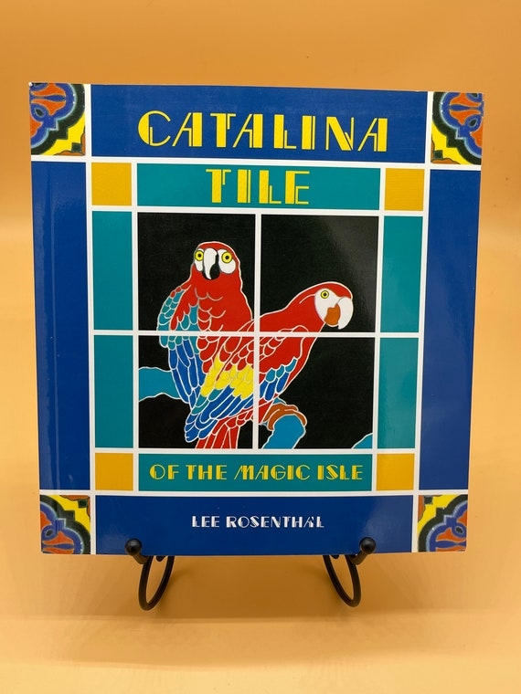 Catalina; Tile of the Magic Isle by Lee Rosenthal (paperback)