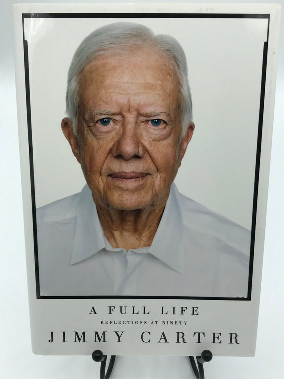 A Full Life  Reflections at Ninety by Jimmy Carter