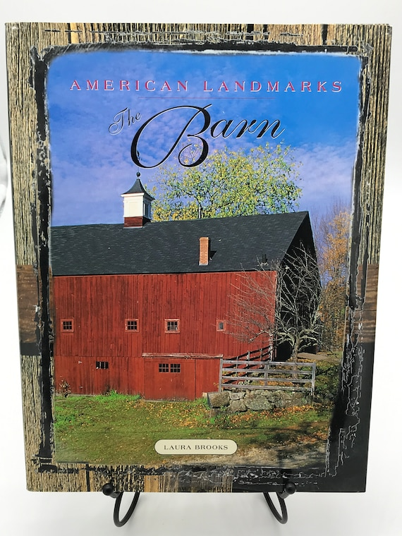 The Barn  American Landmarks by Laura Brooks