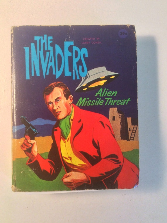 The Invaders  Alien Missile Threat by Paul S. Newman