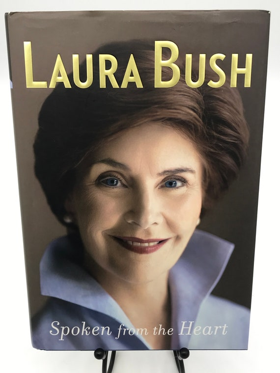 Spoken From the Heart by Laura Bush
