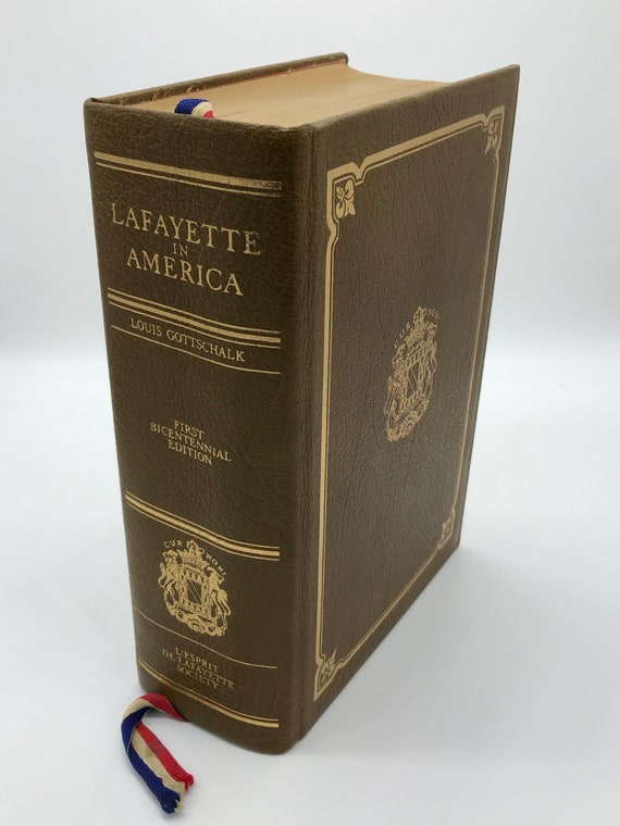 Lafayette in America  1777-1783 by Louis Gottschalk